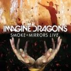 Imagine Dragons / Smoke + Mirrors Live  〔DVD〕