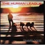 Human League ヒューマンリーグ / Travelogue  〔LP〕