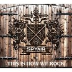 SPYAIR スパイエアー / THIS IS HOW WE ROCK (+DVD)【初回生産限定盤】  〔CD Maxi〕