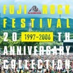 FUJI ROCK FESTIVAL / Fuji Rock Festival 20th Anniversary Collection (1997-2006) 国内盤 〔CD〕