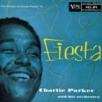 Charlie Parker チャーリーパーカー / Fiesta  国内盤 〔SHM-CD〕