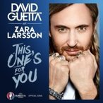 David Guetta デビッドゲッタ / This One's For You (Feat. Zara Larsson):  (Official Song Uefa Euro 2016) 輸入盤 〔CDS〕