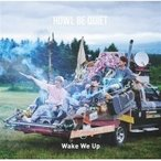 HOWL BE QUIET / TVアニメ「DAYS」オープニングテーマ: : Wake We Up  〔CD Maxi〕