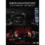 Marcos Valle / Stacey Kent / Marcos Valle  &  Stacey Kent Live At Birdland New York City :  (From Tokyo To New York)  ��DVD��