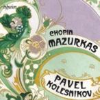 Chopin ショパン / マズルカ集 パヴェル・コレスニコフ 輸入盤 〔CD〕
