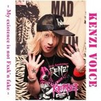 Kenzi (Jp-anarchist Records) / KENZI VOICE��My exsintence is not Fxxk'n fake��  ��CD��