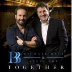 Michael Ball / Alfie Boe / Together 輸入盤 〔CD〕