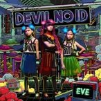 DEVIL NO ID / EVE -革命前夜-  〔CD Maxi〕