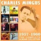 Charles Mingus チャールズミンガス / Complete Albums Collection 1957-1960 輸入盤 〔CD〕