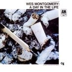 Wes Montgomery ウェスモンゴメリー / Day In The Life 国内盤 〔SHM-CD〕