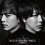 ACE OF SPADES × PKCZ(R) feat. 登坂広臣 / TIME FLIES (CD+DVD)  〔CD Maxi〕