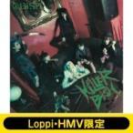 BiSH / KiLLER BiSH 【Loppi・HMV限定盤】(CD+DVD)  〔CD〕