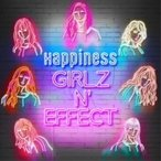 Happiness / GIRLZ N' EFFECT (CD+Blu-ray)  〔CD〕