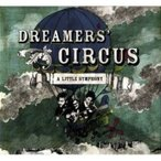 Dreamers' Circus / Little Symphony ������ ��CD��