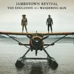 Jamestown Revival / Education Of A Wandering Man 輸入盤 〔CD〕