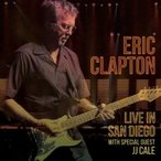 Eric Clapton エリッククラプトン / Live In San Diego:  With Special Guest JJ Cale (2CD) 国内盤 〔CD〕