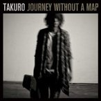 TAKURO (GLAY) / Journey without a map (CD+DVD)  〔CD〕