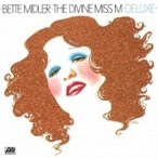 Bette Midler ベットミドラー / Bette Midler M Deluxe:  アメリカが生んだ最後のシンガー  /  ベット ミドラー デビュー