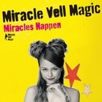 Miracle Vell Magic / Miracles Happen (+DVD)  〔CD〕
