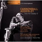 Cannonball Adderley キャノンボールアダレイ / One For Daddy-o 国内盤 〔CD〕