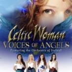 Celtic Woman ケルティックウーマン / Voices Of Angels 輸入盤 〔CD〕