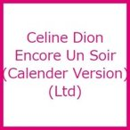 Celine Dion セリーヌディオン / Encore Un Soir (Calender Version) 輸入盤 〔CD〕