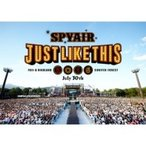 SPYAIR スパイエアー / JUST LIKE THIS 2016  〔DVD〕