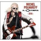 Michel Polnareff ミッシェルポルナレフ / Olympia 2016  輸入盤 〔CD〕