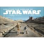 スター・ウォーズ制作現場日誌 -エピソード1〜6- CREATING THE WORLDS OF STAR WARS 365 DAYS / ジョン・ノール  〔本〕
