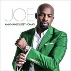 Joe ジョー / My Name Is Joe Thomas 国内盤 〔CD〕