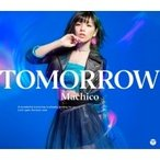Machico / TOMORROW 【DVD付き限定盤】  〔CD Maxi〕