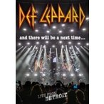 Def Leppard デフレパード / And There Will Be A Next Time...live From Detroit (+3CD+Tシャツ: Lサイズのみ)  〔BLU-RAY DISC〕