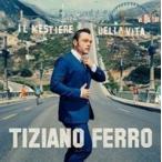 Tiziano Ferro ティツィアーノフェッロ / Il Mestiere Della Vita 輸入盤 〔CD〕
