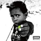 SHANK シャンク / Honesty  〔CD〕