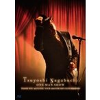 長渕剛 ナガブチツヨシ / Tsuyoshi Nagabuchi ONE MAN SHOW 【通常盤】(Blu-ray)  〔BLU-RAY DISC〕