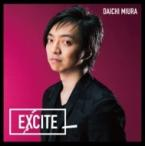 三浦大知 ミウラダイチ / EXCITE 【Music Video盤】 (+DVD)  〔CD Maxi〕