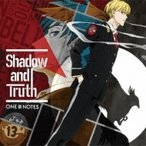 One III Notes / TVアニメ『ACCA13区監察課』OP主題歌: : Shadow and Truth  〔CD Maxi〕