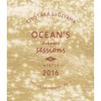 杉山清貴 スギヤマキヨタカ / Ocean's dreams sessions 〜 in winter 2016 (Blu-ray)  〔BLU-RAY DISC〕