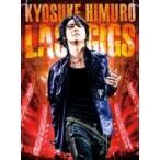 KYOSUKE HIMURO LAST GIGS 通常盤  2DVD