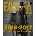 ファイナルファンタジーXIV エオルゼアコレクション2016-2017 SE-MOOK / スクウェア・エニックス  〔ムック〕