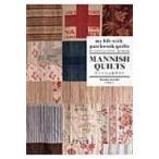 MANNISH QUILTS マニッシュなキルト my life with patchwork quilts かっこよくてシンプルで毎日使える / 小関鈴