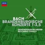 Bach, Johann Sebastian バッハ / ブランデンブルク協奏曲第1番、第2番、第3番、第5番 リッカルド・シャイー & ゲヴ