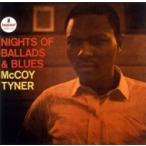 McCoy Tyner マッコイターナー / Nights Of Ballads  &  Blues:  バラードとブルースの夜 (Uhqcd)  〔Hi Quality CD〕