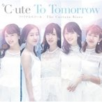 ℃-ute (Cute) キュート /  To Tomorrow/ファイナルスコール/The Curtain Rises 【初回生産限定盤A】(+DVD)  〔CD Maxi〕