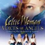 Celtic Woman ケルティックウーマン / Voices Of Angels 国内盤 〔CD〕