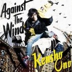 小野賢章 / Against The Wind 【アーティスト盤】(+DVD)  〔CD Maxi〕