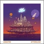 Lemaitre / Afterglow 輸入盤 〔CD〕