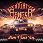 Night Ranger ナイトレンジャー / DON'T LET UP (+DVD)(初回限定盤) 国内盤 〔CD〕