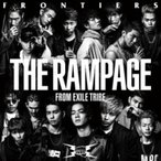 THE RAMPAGE from EXILE TRIBE / FRONTIERS  〔CD Maxi〕