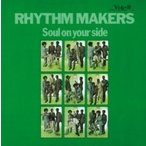 Rhythm Makers / Soul On Your Side+10  国内盤 〔CD〕